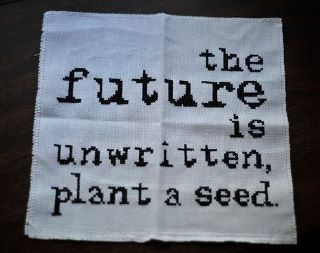El futuro no está escrito planta una semilla